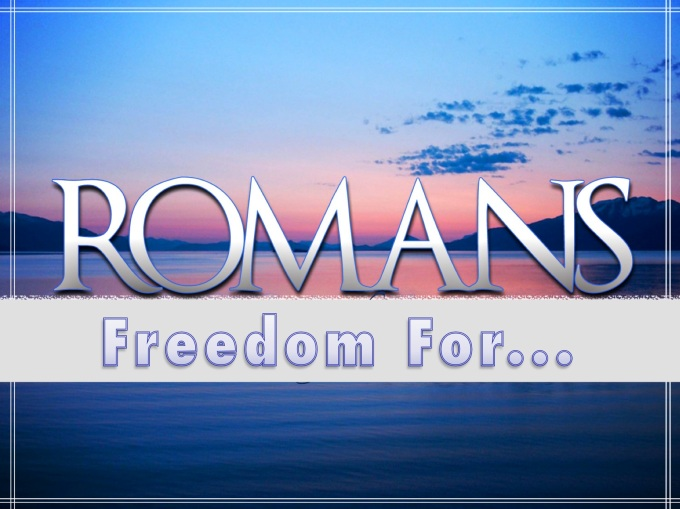 Romans - Freedom For graphic