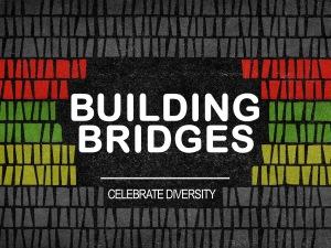 Building Bridges Graphic